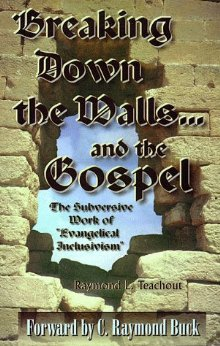 Breaking Down the Walls and the Gospel – The Subversive Work of Evangelical Inclusivism
