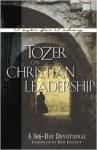 Tozer on Leadership – A 366 Day Devotional