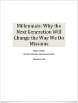 Millennials – Why the Next Generation Will Change the Way We Do Missions